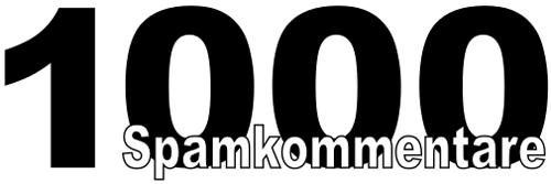 1000 Spamkommentare
