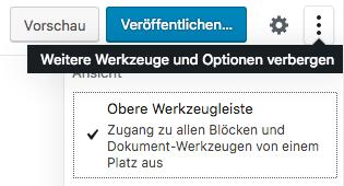 """Screenshot von der oberen Gutenberg-Editor-Leiste mit dem Menü """"Weitere Werkzeuge und Optionen"""""""
